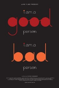 I Am A Good Personi Am A Bad Person Movie Quotes Rotten