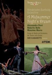 Mendelssohn: A Midsummer Night's Dream: Teatro alla Scala