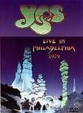 Yes - Live in Philadelphia 1979