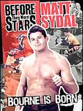 Before They Were Stars: Matt Sydal: Bourne Is Born
