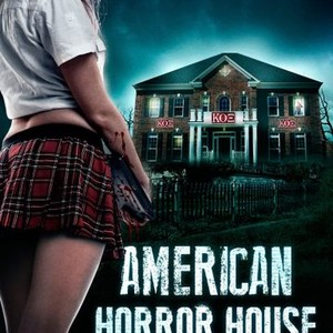 American Horror House Sorority Horror House 2012 Rotten Tomatoes