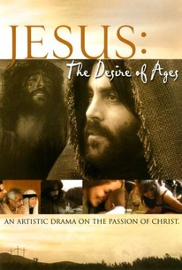jesus the desire of ages 2014 rotten tomatoes