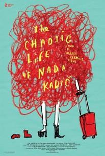 The Chaotic Life of Nada Kadic (Kaoticni Zivot Nade Kadic)