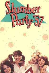 Slumber Party '57 (Teenage Slumber Party)
