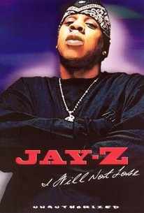 Jay-Z: I Will Not Lose - Unauthorized