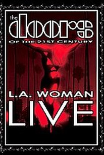 Doors of the 21st Century - L.A. Woman Live