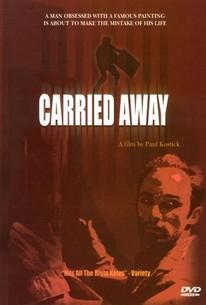 Carried Away