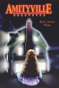 Amityville Dollhouse Evil Never Dies 1997 Rotten Tomatoes
