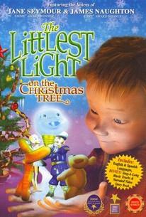 Littlest Light on the Christmas Tree (2004) - Rotten Tomatoes
