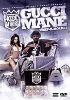 Hood Affairs - Gucci Mane Trap-A-Holic 2