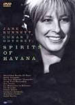 Jane Bunnett: Cuban Odyssey: Spirits of Havana