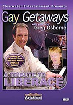 Gay Getaways - A Tribute To Liberace