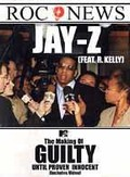 Jay-Z: The Making of Guilty Until Proven Innocent