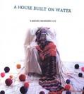 A House Built on Water (Khanei ruye ab)