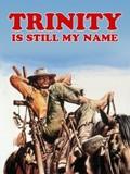 Trinity Is Still My Name (...continuavano a chiamarlo Trinità)