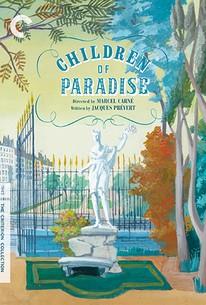 Children of Paradise (Les Enfants du Paradis)