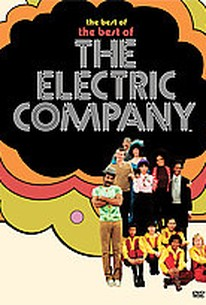 Best of the Best of The Electric Company