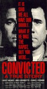 Convicted: A True Story