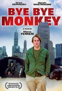 Ciao Maschio (Bye Bye Monkey)