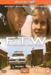 F.T.W. (The Last Ride)