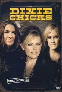 The Dixie Chicks: Unauthorized