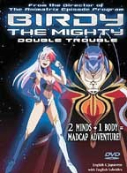 Birdy the Mighty - Vol. 1: Double Trouble