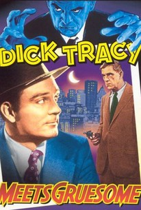 Dick Tracy Meets Gruesome (Dick Tracy Meets Karloff)(Dick Tracy's Amazing Adventure)