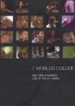 Neil Finn: 7 Worlds Collide: Live at the St. James