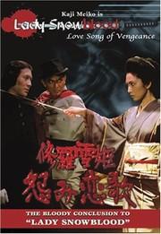 Lady Snowblood 2 - Love Song of Vengeance (Shura-yuki-hime: Urami Renga)