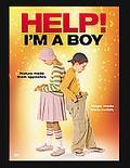 Help I'm A Boy
