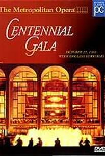 Metropolitan Opera - Centennial Gala