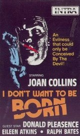 I Don't Want to Be Born (The Baby)(It Lives Within Her)(Sharon's Baby)