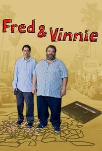 Fred & Vinnie