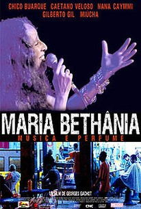Maria Bethania: Music is Perfume (Maria Bethania: Musica e Perfume)