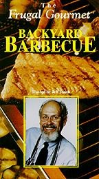 Frugal Gourmet, The - Backyard Barbecue