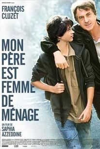 Mon Pere Est Femme De Menage
