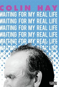 Colin Hay: Waiting for My Real Life