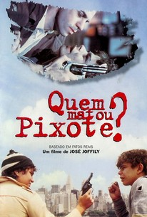 Quem Matou Pixote? (Who Killed Pixote?)