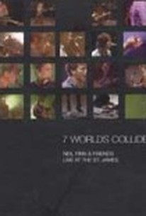 Neil Finn: 7 Worlds Collide: Live at the St. James