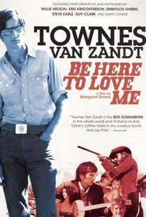 Be Here to Love Me: A Film About Townes Van Zandt