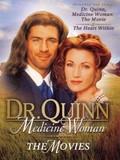 Dr. Quinn, Medicine Woman: The Movie