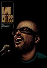 David Cross: Bigger and Blackerer