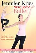 Jennifer Kries New Body Ballet