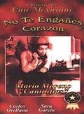 No Te Enga�es Corazon