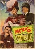 My Memories of Mexico (M�xico de mis recuerdos)