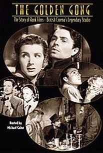 Golden Gong: The Story of Rank Films--British Cinema's Legendary Studio