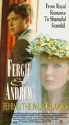 Fergie & Andrew - Behind the Palace Doors