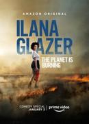 Ilana Glazer: The Planet Is Burning