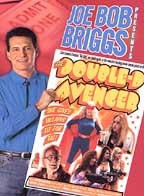 Joe Bob Briggs Presents - The Double-D Avenger