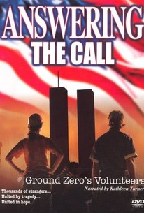 Answering the Call: Ground Zero's Volunteers